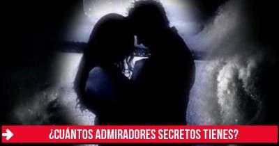 ¿Cuántos admiradores secretos tienes?