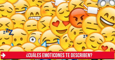 ¿Cuáles emoticones te describen?